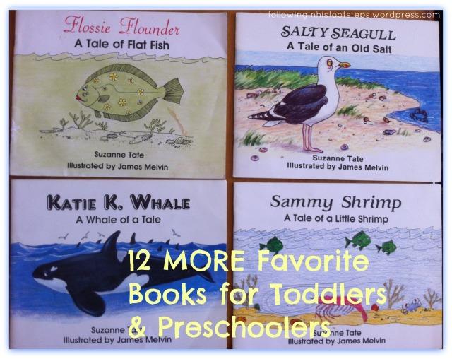 12 MORE Favorite Books for Toddlers & Preschoolers www.followinginhisfootsteps.wordpress.com #preschool